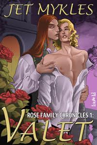 Rose Family Chronicles 1: Valet